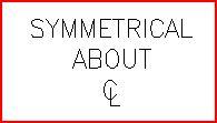 symmetrical about centerline.JPG